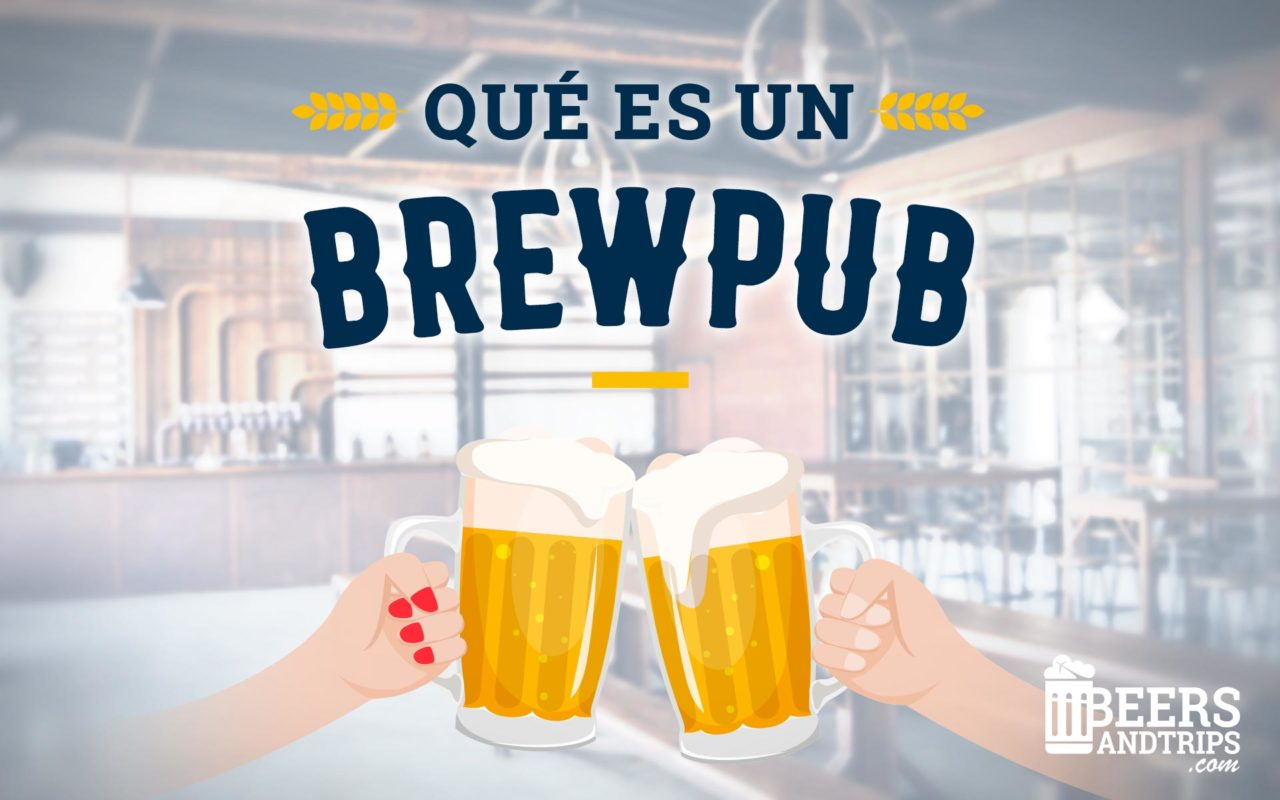 https://www.beersandtrips.com/wp-content/uploads/2018/11/Brewpubs_Featured-1280x800.jpg
