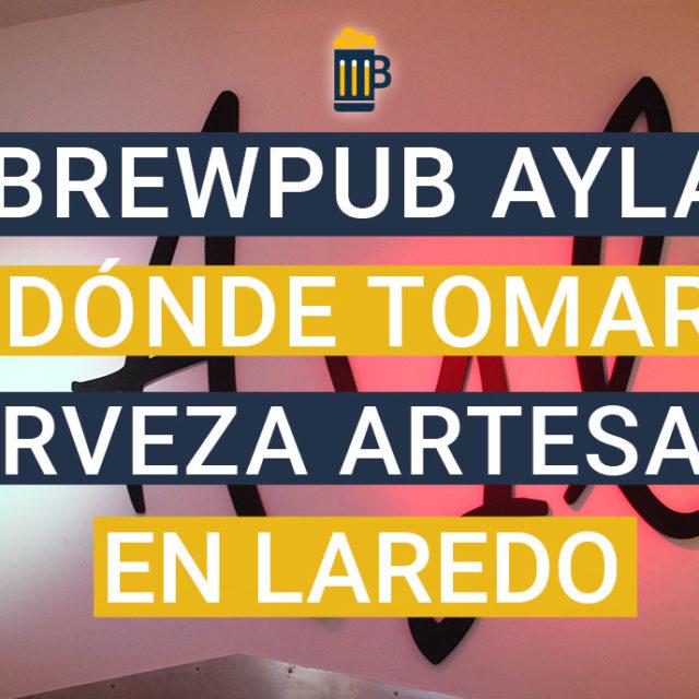 https://www.beersandtrips.com/wp-content/uploads/2019/08/destacado_brewpub_ayla-640x640.jpg