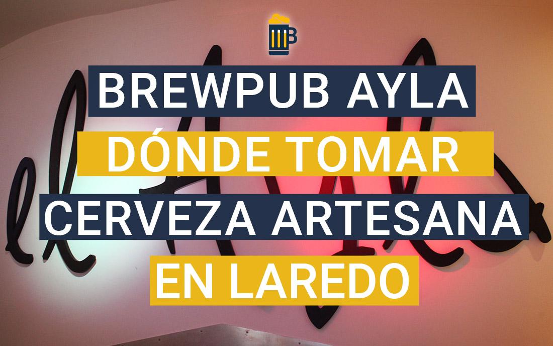 https://www.beersandtrips.com/wp-content/uploads/2019/08/destacado_brewpub_ayla.jpg
