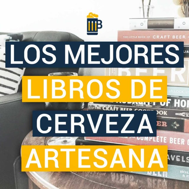 https://www.beersandtrips.com/wp-content/uploads/2019/09/Mejores_Libros_Cerveza_Artesana-640x640.jpg
