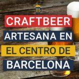 CraftBeer Pub, en el corazón de Barcelona
