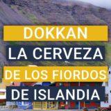 Dokkran Brewery. Cervecería de los fiordos del noroeste de Islandia
