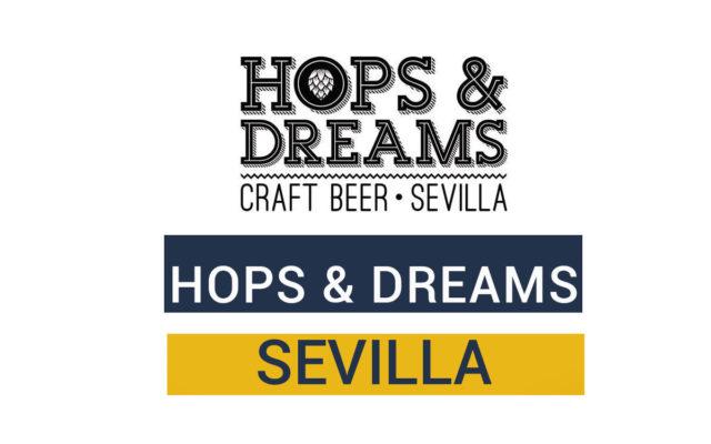 Hops & Dreams, la cervecería craftbeer friendly de Sevilla