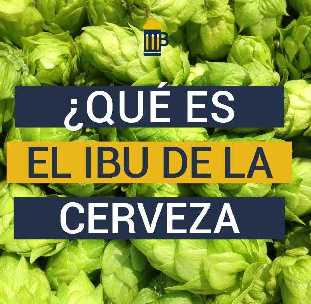 https://www.beersandtrips.com/wp-content/uploads/2020/01/que_es_ibu_cerveza-640x625.jpg