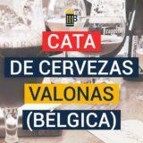 Catando cervezas artesanas de Valonia