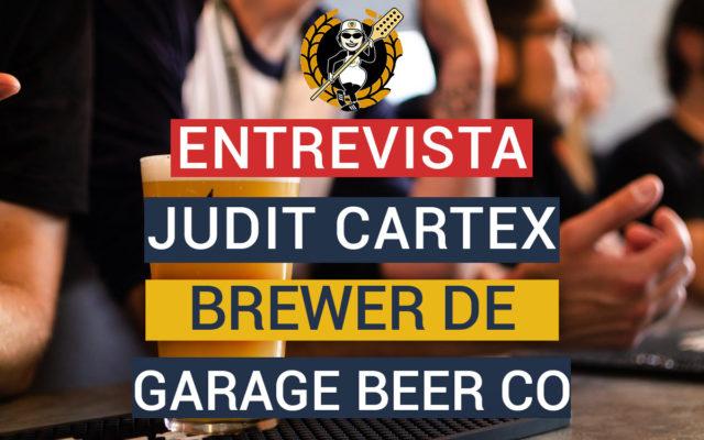 Entrevista a Judit Cartex, cervecera en Garage Beer Co y vicepresidenta de GECAN