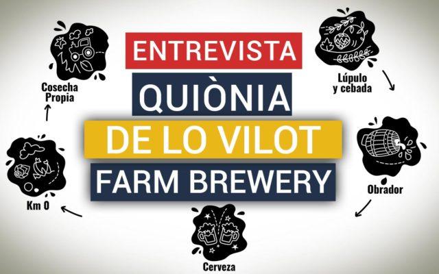 Entrevista a Quiònia Pujol de la Granja Cervecera Lo Vilot