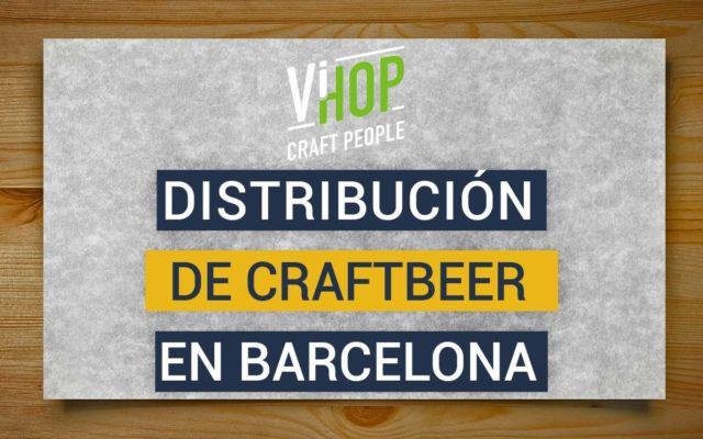 ViHop, Distribución de cerveza artesana de calidad en España