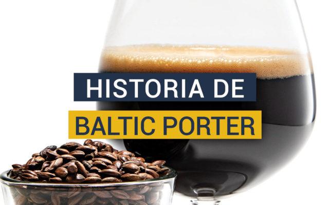Tras la historia de la cerveza Baltic Porter