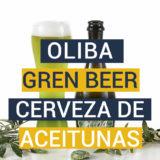 OLIBA Green Beer - Cerveza de aceitunas