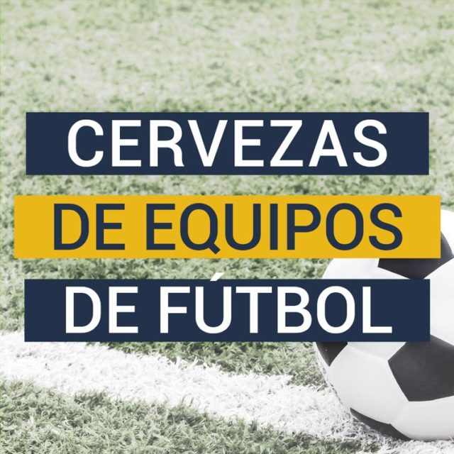 https://www.beersandtrips.com/wp-content/uploads/2020/07/cervezas_equipos_futbol-640x640.jpg