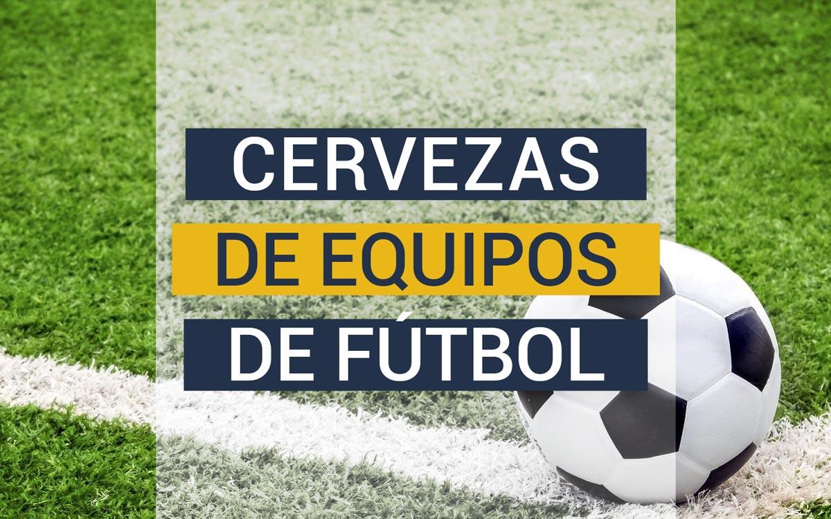 https://www.beersandtrips.com/wp-content/uploads/2020/07/cervezas_equipos_futbol.jpg