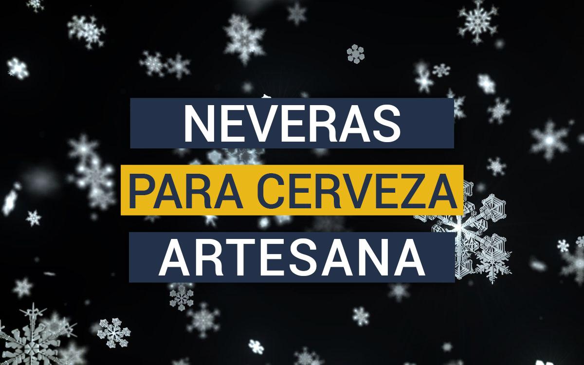 https://www.beersandtrips.com/wp-content/uploads/2020/08/mejores_neveras_cerveza.jpg