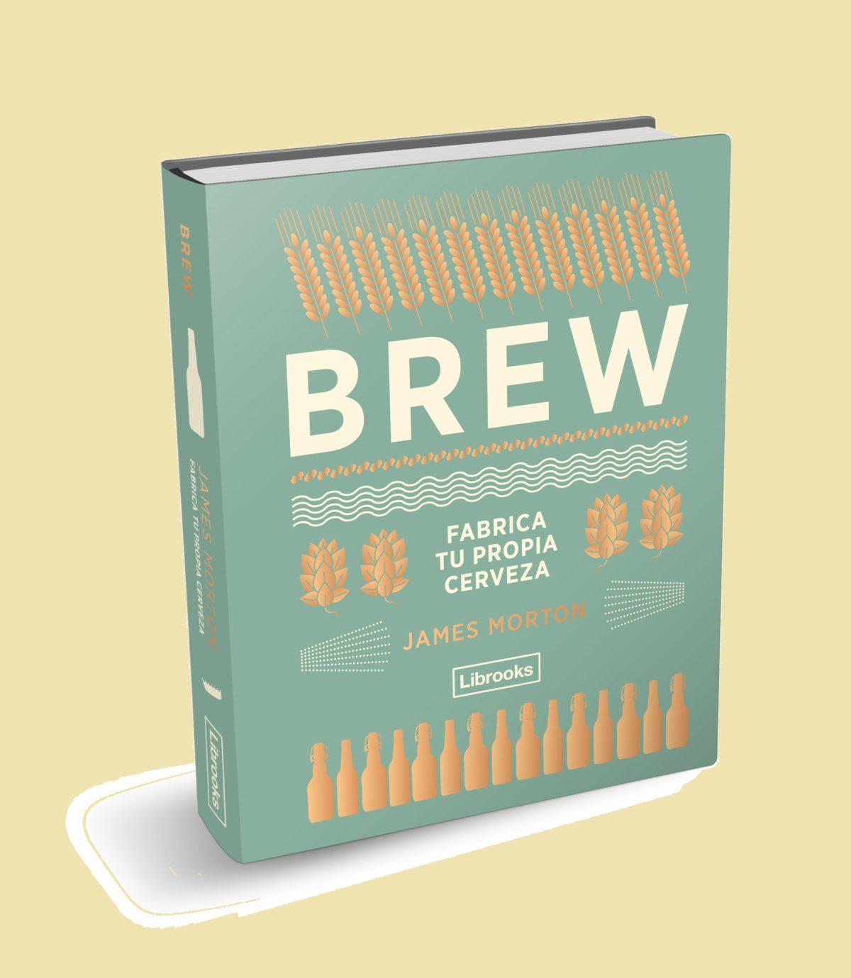 Libro Brew, fabrica tu propia cerveza
