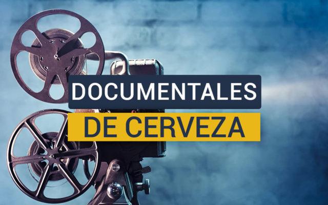 Documentales sobre cerveza industrial y artesana
