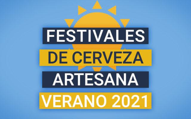 El renacer de los festivales de la cerveza artesana en Verano de 2021