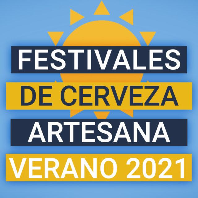 https://www.beersandtrips.com/wp-content/uploads/2021/06/festivales_cerveza_verano_2021-640x640.jpg
