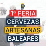 I Fira de Cerveses Artesanes Balears