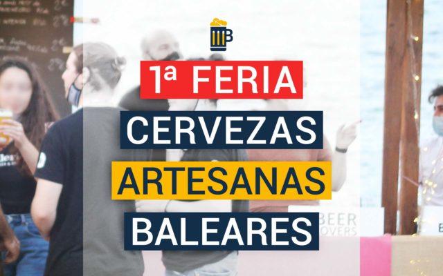 I Feria de Cervezas Artesanas Baleares Celebrada en Can Picafort